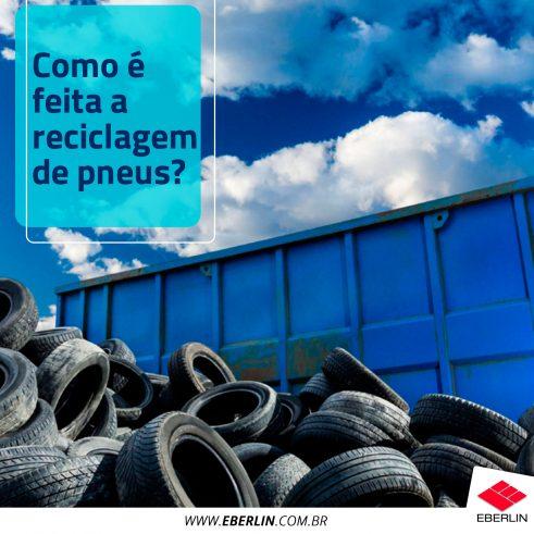 Como é feita a reciclagem de pneus?